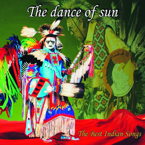 Wayra - The Dance Of SunThe Best Indian Songs