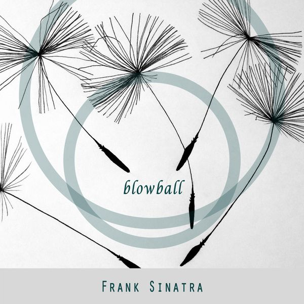 Frank Sinatra - Blowball