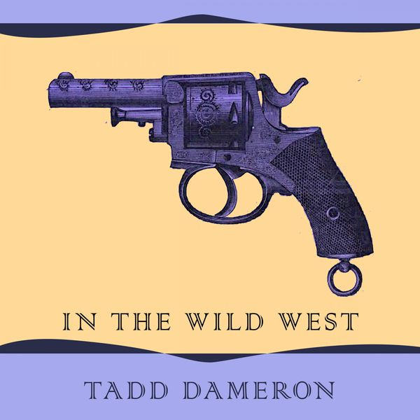 Tadd Dameron - In The Wild West