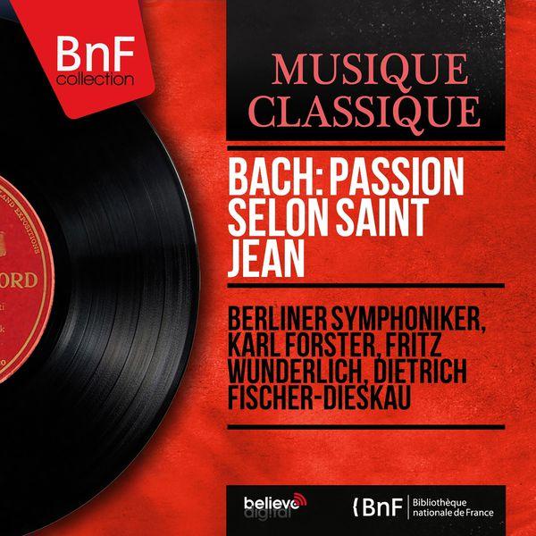 Berliner Symphoniker - Bach: Passion selon Saint Jean (Stereo Version)