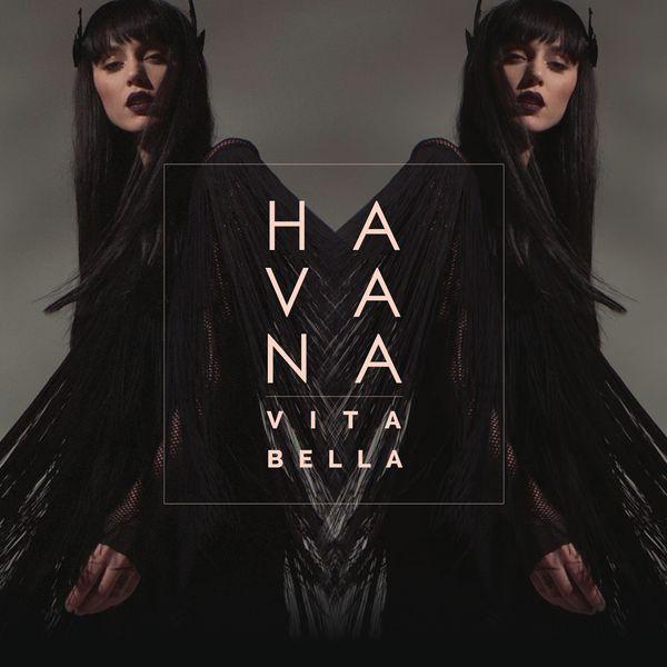 Vita bella | Havana to stream in hi-fi, or to download in True CD