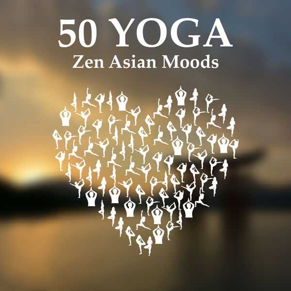 Relaxing Music Oasis - 50 Yoga: Zen Asian Moods, Tibetan Bowls & Bells, Buddhist Meditation, Prana, Japanese Flute Music