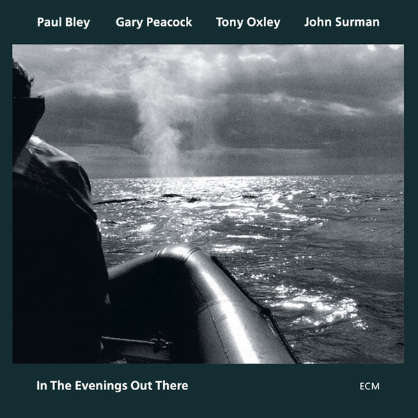 Paul Bley - In The Evenings Out There