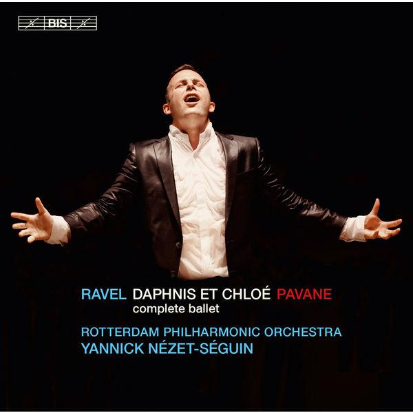 Yannick Nézet-Séguin|Ravel : Daphnis et Chloé - Pavane
