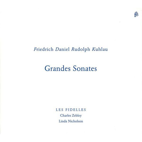 Charles Zebley - Grandes sonates