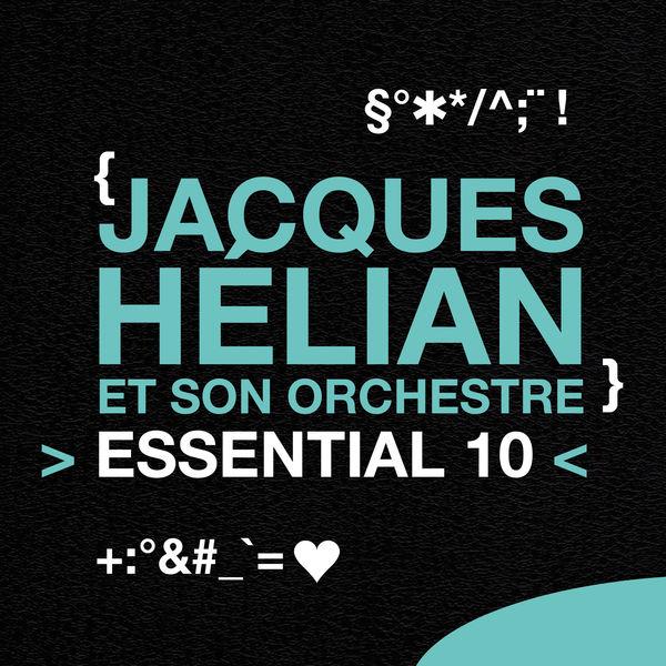Jacques Helian - Jacques Helian et son orchestre: Essential 10