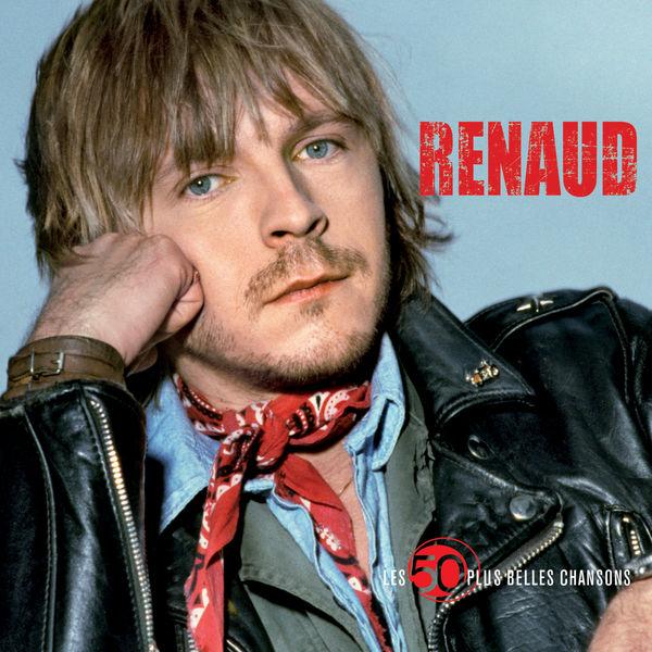 Renaud - 50 + belles chansons