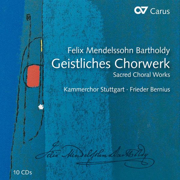 Frieder Bernius - Mendelssohn: Geistliches Chorwerk