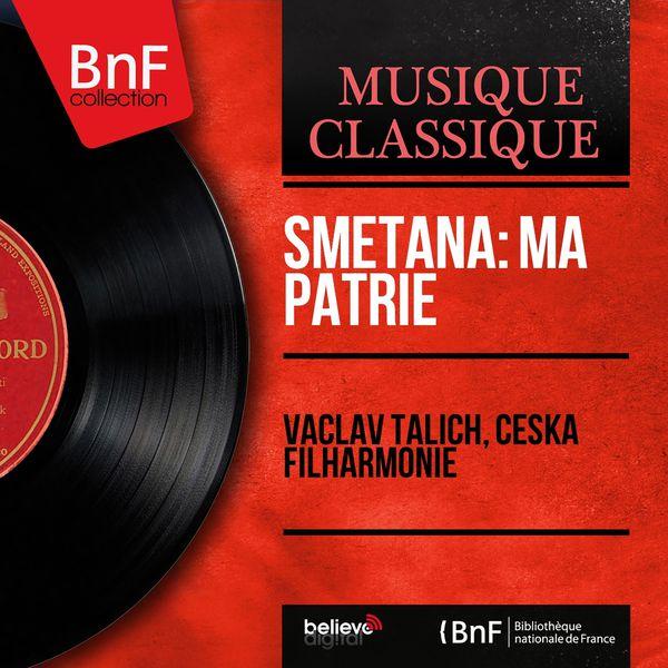 Česká filharmonie - Smetana: Ma Patrie (Mono Version)