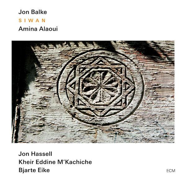 Jon Balke - Siwan
