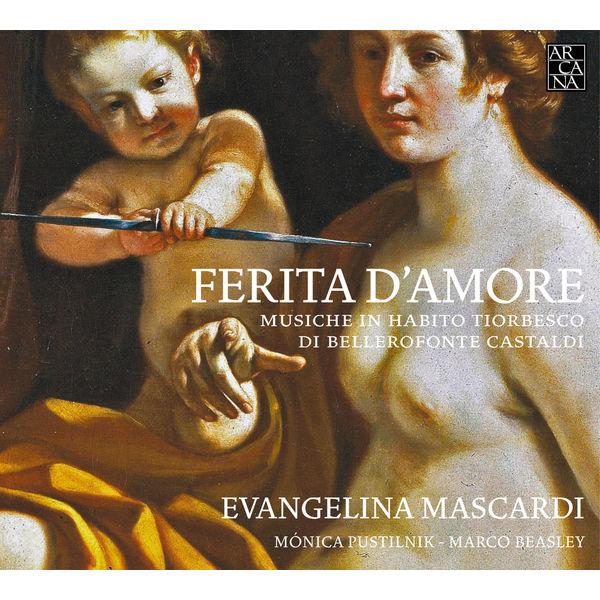 Evangelina Mascardi - Castaldi: Ferita d'amore (Musiche in habito tiorbesco)