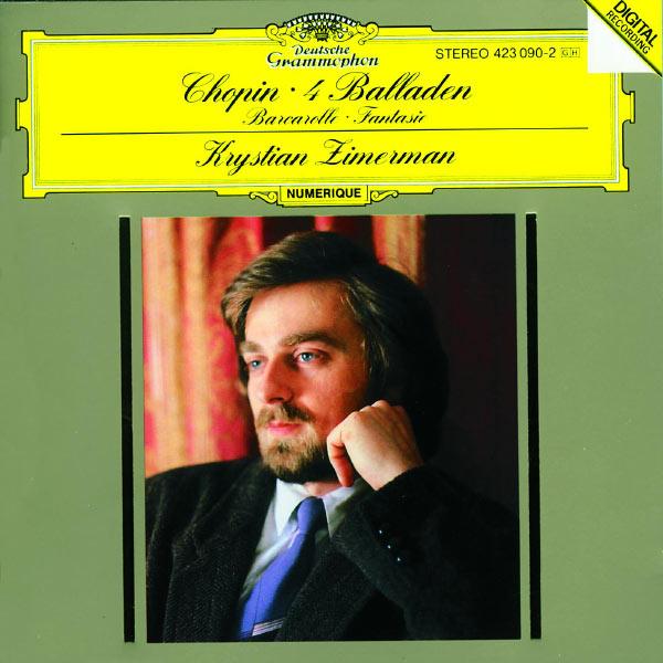 Krystian Zimerman - Chopin: Ballades; Barcarolle; Fantaisie