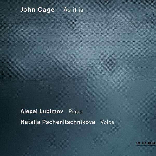 Natalia Pschenitschnikova - John Cage: As It Is
