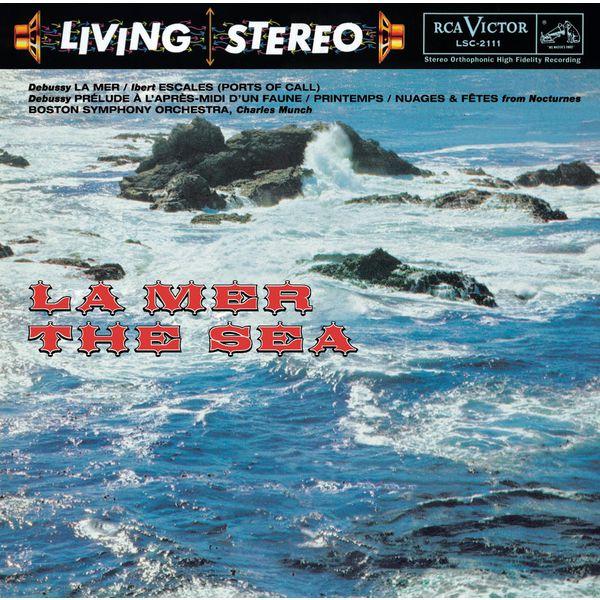 Charles Munch - Debussy: La Mer; Prélude à l'après midi d'un faune; Printemps; Trois Nocturnes & Ibert: Escales - Sony Classical Originals