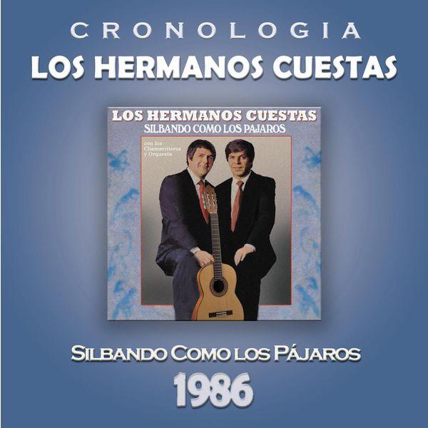 Los Hermanos Cuestas - Los Hermanos Cuestas Cronología - Silbando Como los Pájaros (1986)