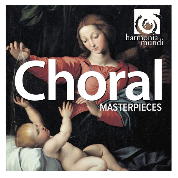 Various Artists - Choral : Masterpieces