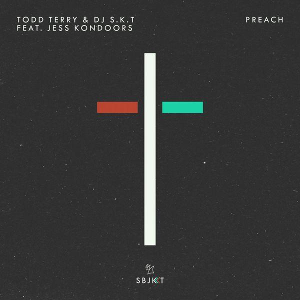 Todd Terry - Preach