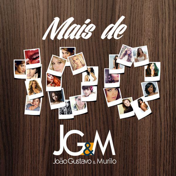João Gustavo e Murilo - Mais de 100