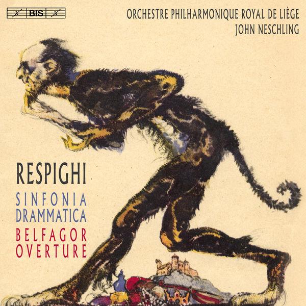 John Neschling - Respighi : Sinfonia drammatica & Belfagor Overture