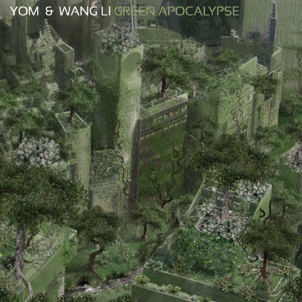 Yom - Green Apocalypse
