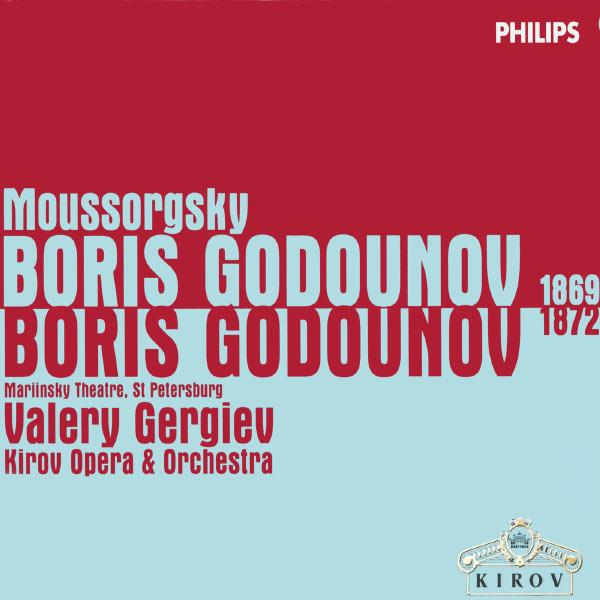 Valery Gergiev|Moussorgsky: Boris Godunov (1869 & 1872 Versions)