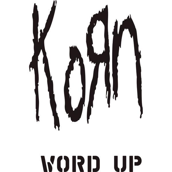 Korn - Word Up! (The Remixes)