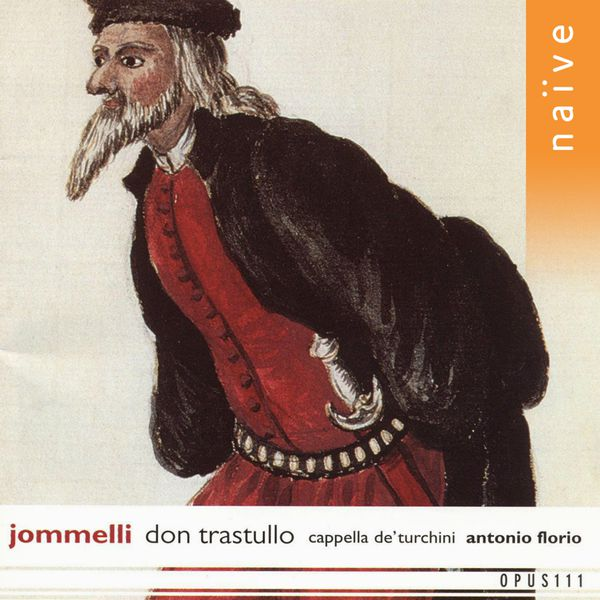 Antonio Florio - Jommelli: Don Trastullo