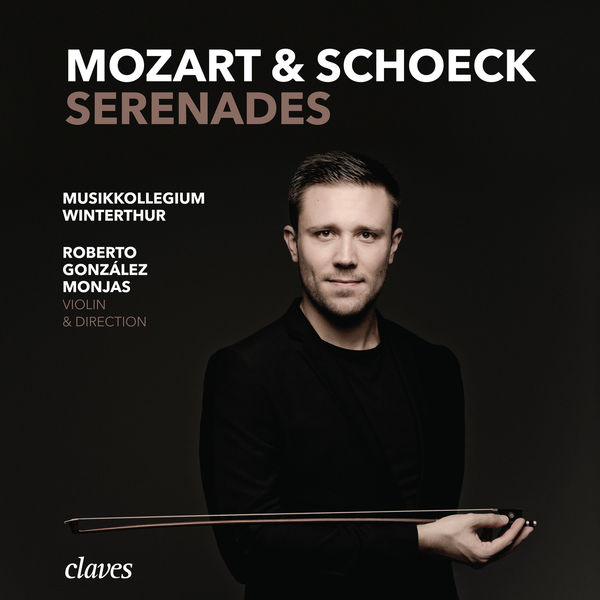 Wolfgang Amadeus Mozart - Mozart & Schoeck: Serenades
