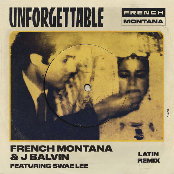 download french montana unforgettable