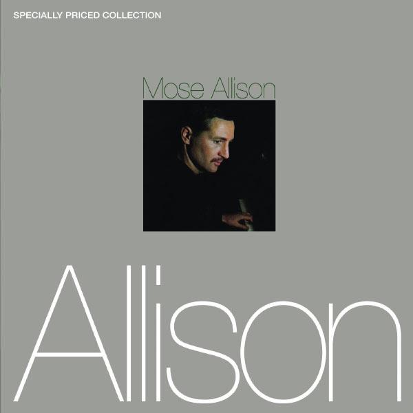 Mose Allison - Mose Allison [2-fer]