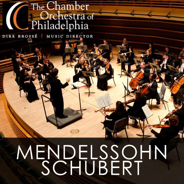 Chamber Orchestra of Philadelphia - Mendelssohn - Schubert