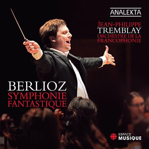 Hector Berlioz - Berlioz: Symphonie fantastique