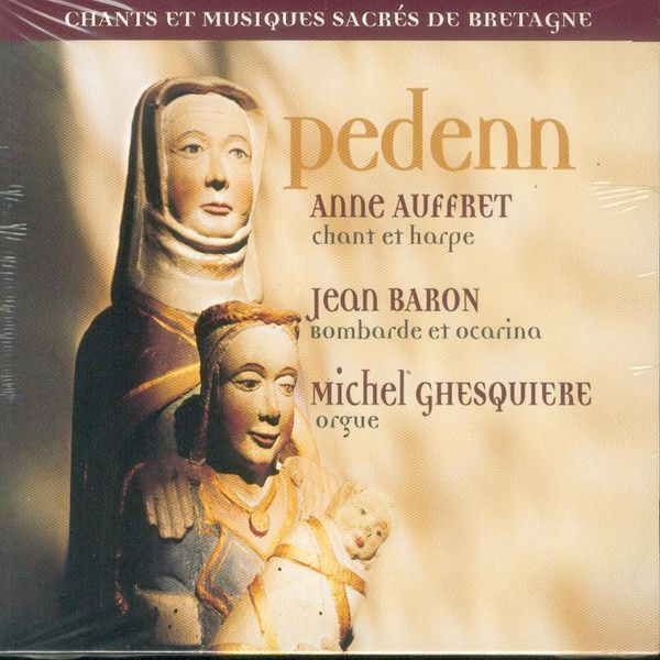 Anne Auffret - Pedenn (Sacred Songs of Brittany - Celtic Music - Keltia Musique)