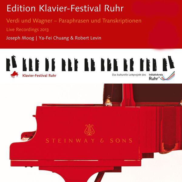 Joseph Moog - Edition Klavier-Festival Ruhr 2013: Verdi und Wagner - Paraphrasen und Transkriptionen (Live)