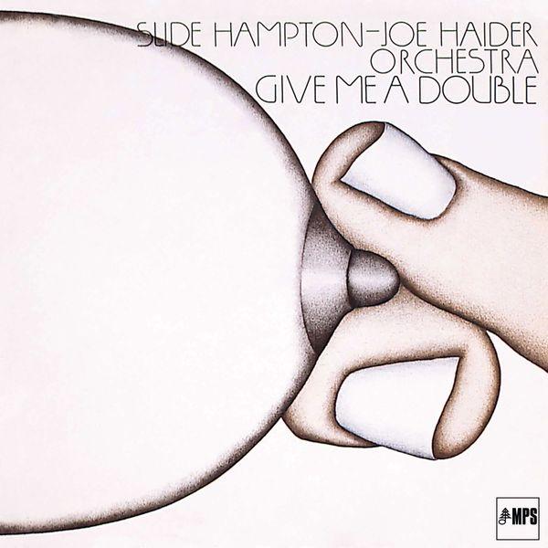 Slide Hampton & Joe Haider Orchestra - Give Me a Double (Live)