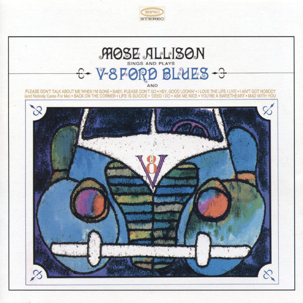 Mose Allison - V-8 Ford Blues