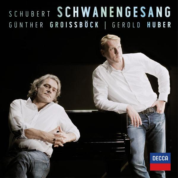 Gunther Groissbock - Schubert: Schwanengesang