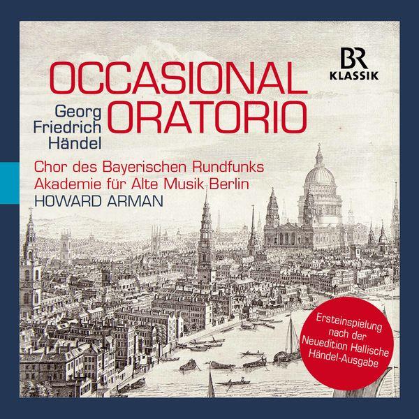 Akademie für Alte Musik Berlin - Händel: Occasional Oratorio, HWV 62 (Live)