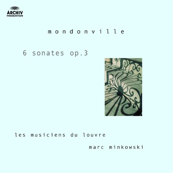 Les Musiciens du Louvre - Mondonville: Op.3