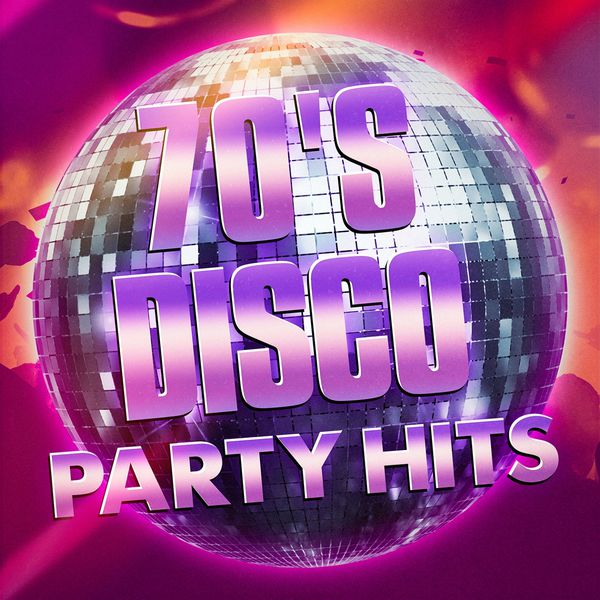 70's Disco Party Hits | 70s Greatest Hits – Download and listen to the album