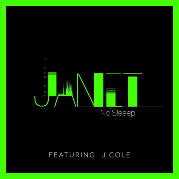 Janet Jackson - No Sleeep (feat. J. Cole)