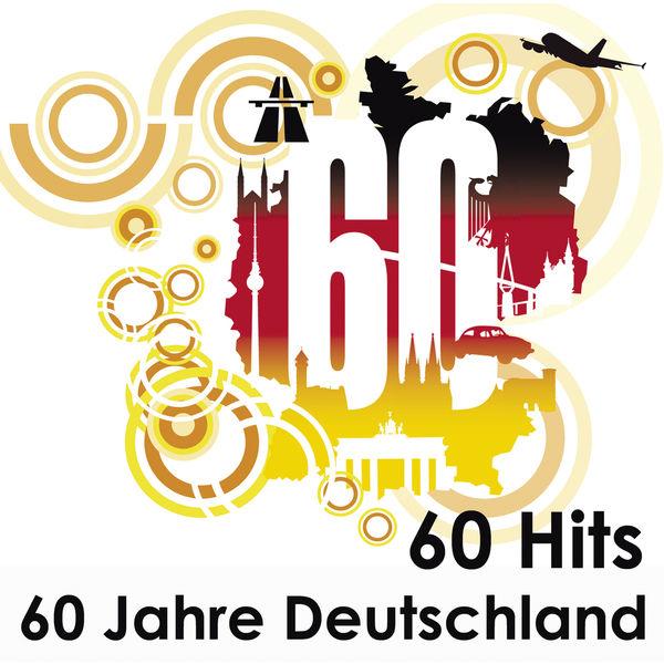 Various Artists - 60 Hits - 60 Jahre Deutschland