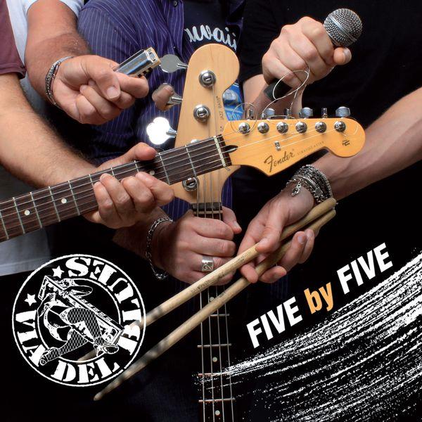Via del Blues - Five by Five