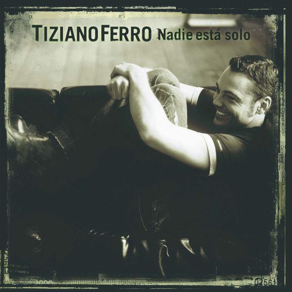 Tiziano Ferro - Nadie està solo