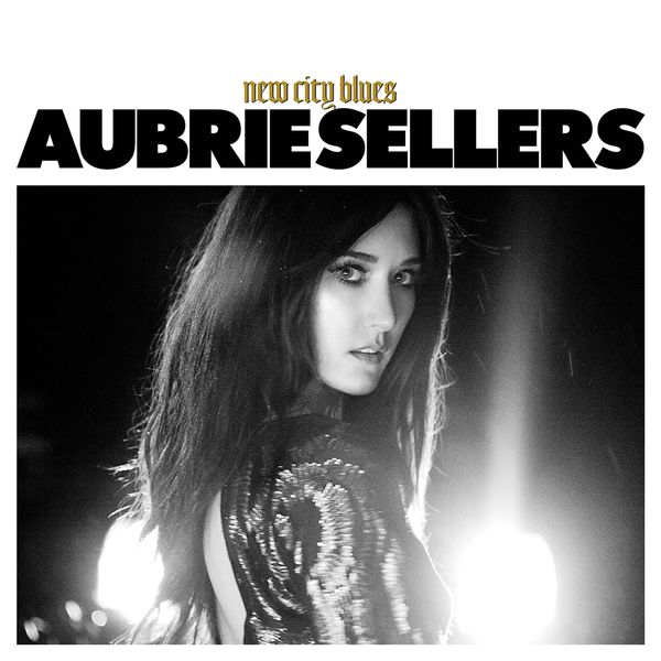 Aubrie Sellers - New City Blues