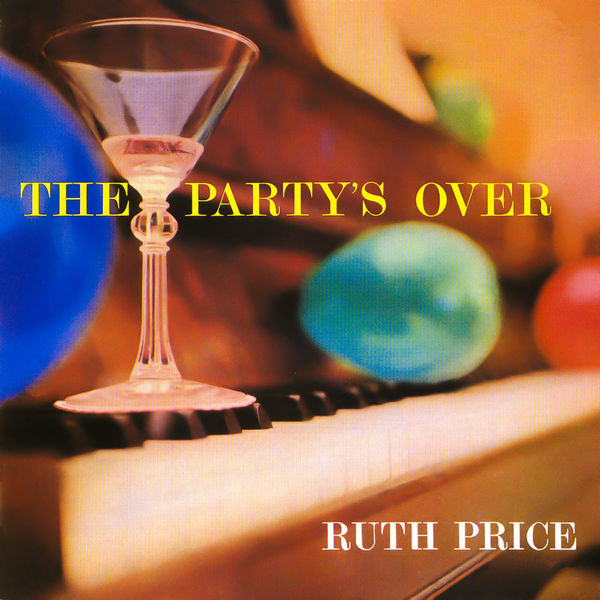 Ruth Price - The Party's Over