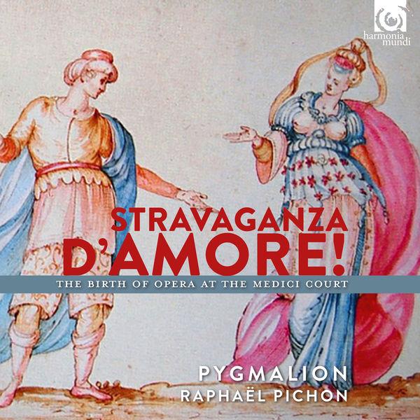 Raphaël Pichon - Stravaganza d'Amore! Birth of Opera at the Medici Court