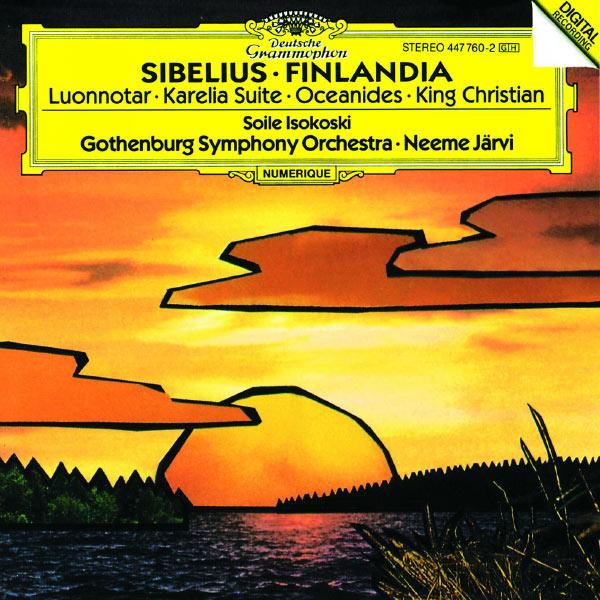 Gothenburg Symphony Orchestra - Sibelius: Finlandia; Luonnotar; Karelia Suite