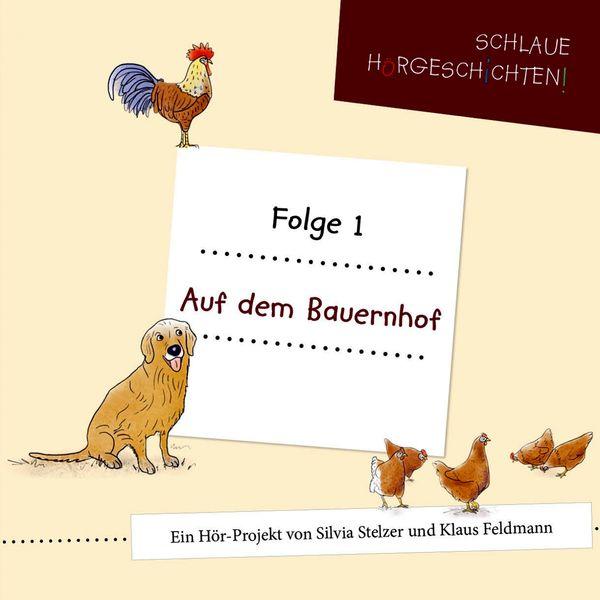 Various Artists - Schlaue Hörgeschichten (Folge 1: Auf dem Bauernhof)