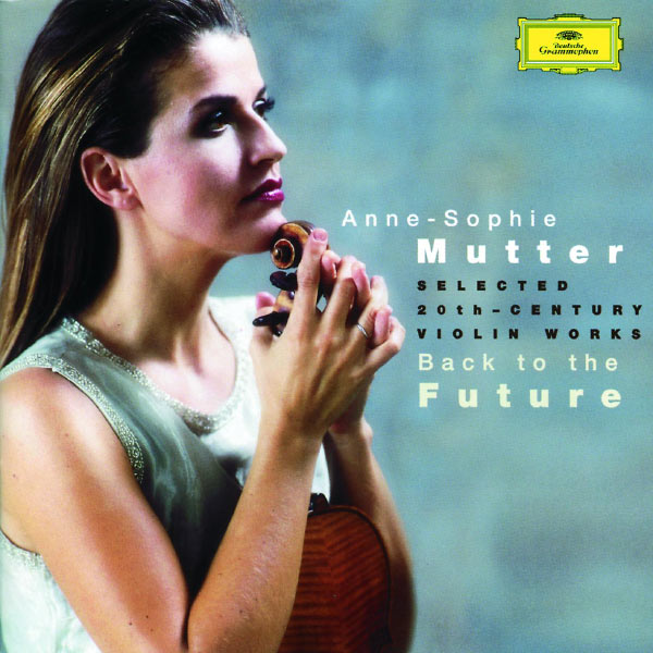 Anne-Sophie Mutter - Back to the Future